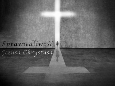 Sprawiedliwość Jezusa Chrystusa
