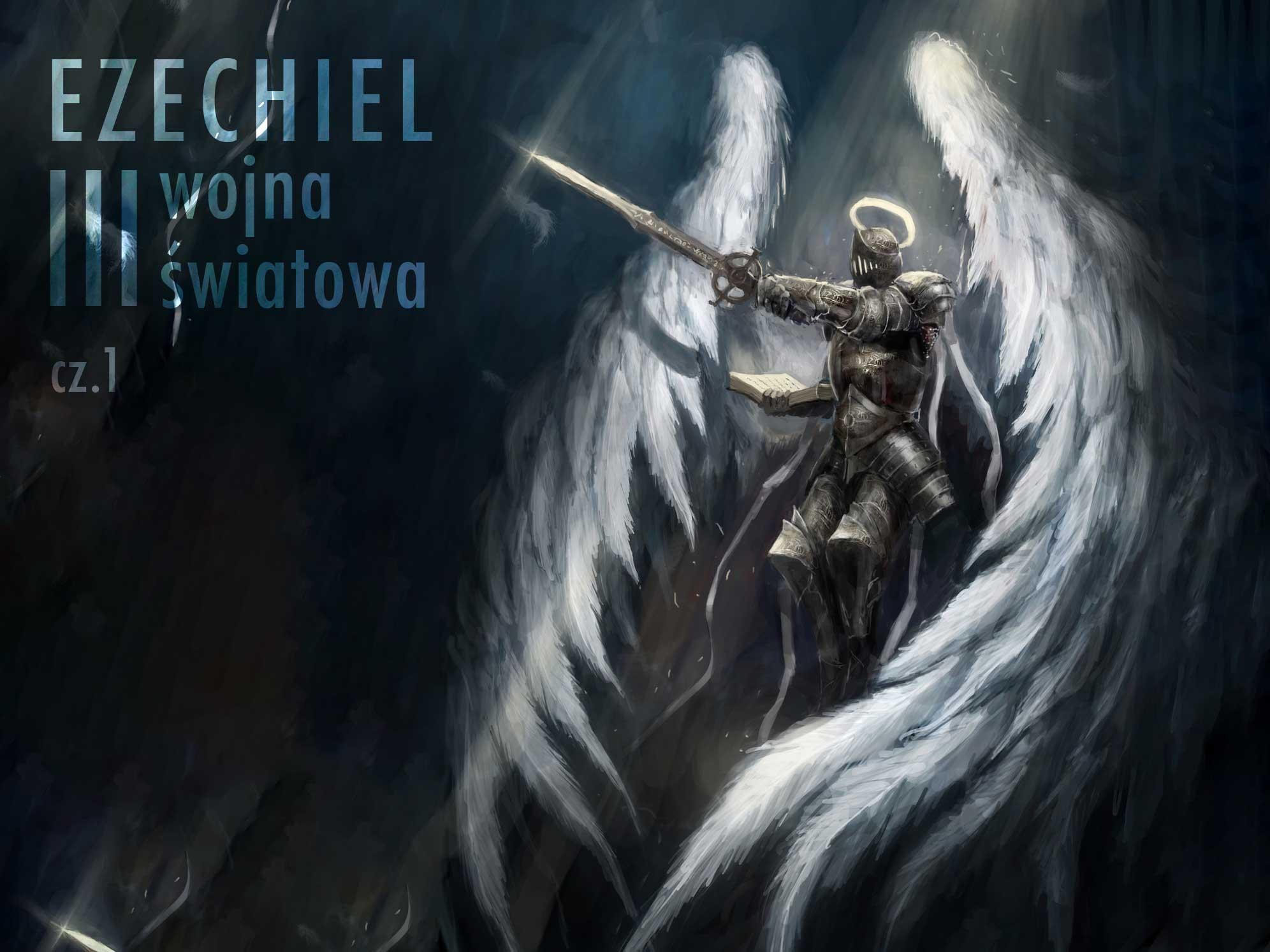 Ezechiel i III wojna światowa