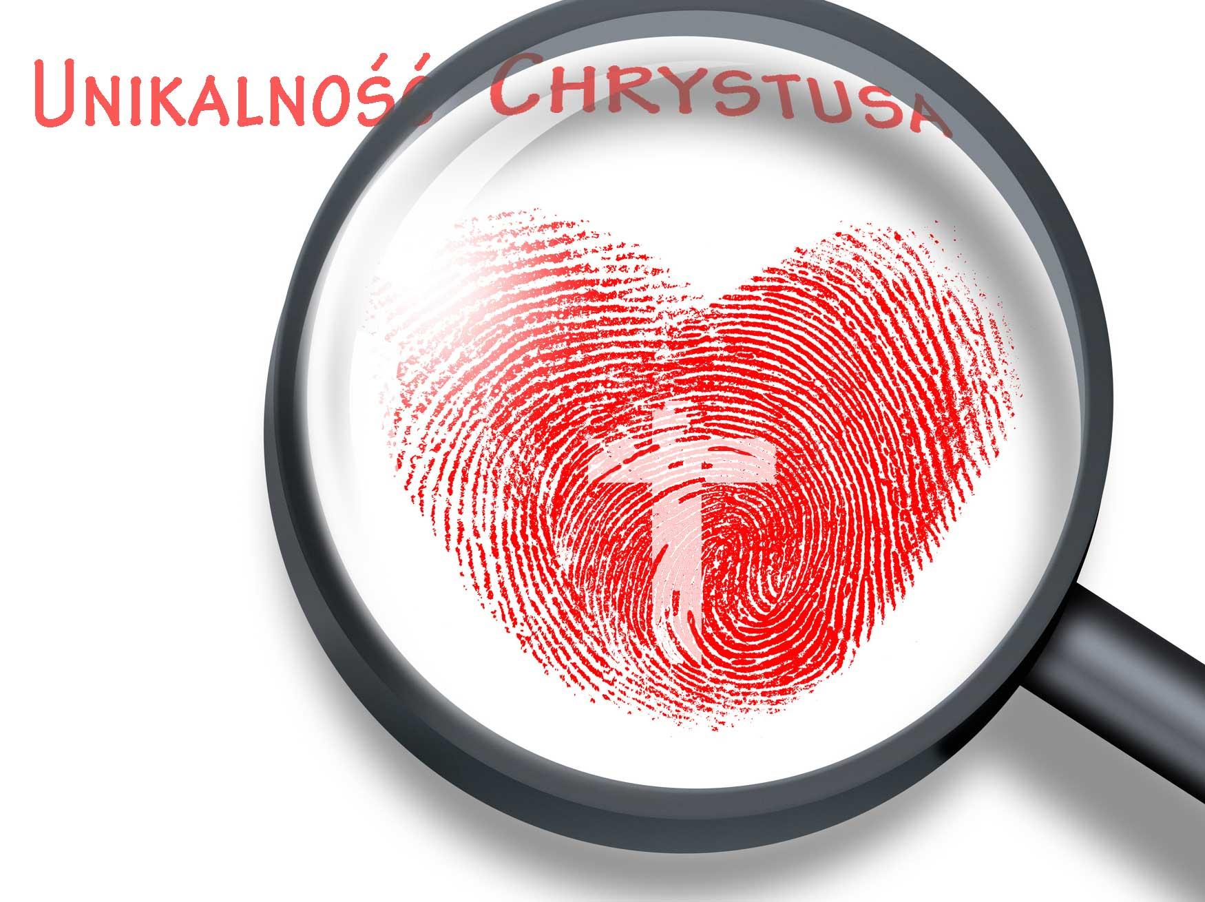 Seria kazań - Unikalność Chrystusa