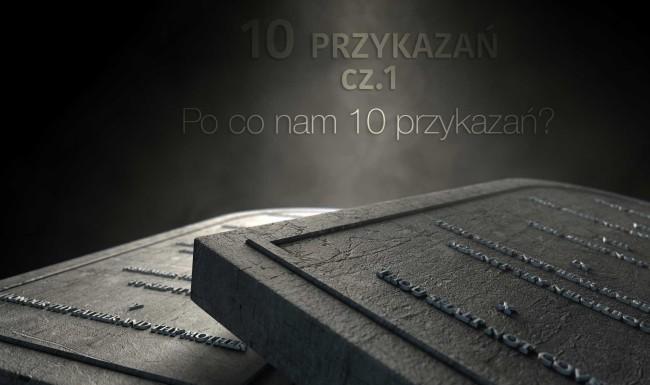 10 przykazań cz.1 - Po co nam 10 przykazań?