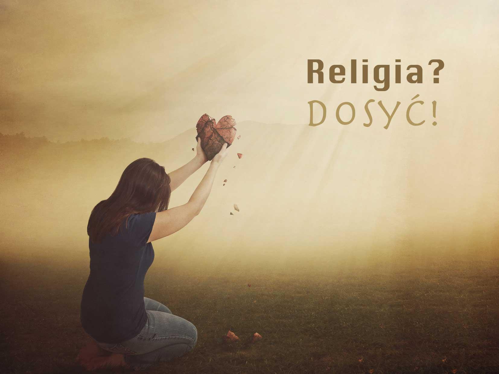Religia? Dosyć!