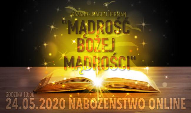 24.05.2020 - Nabożeństwo - Kazanie: