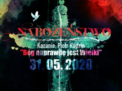 31.05.2020 - Nabożeństwo - Kazanie: