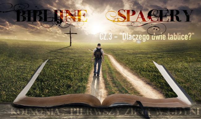 Biblijne spacery cz.3 -