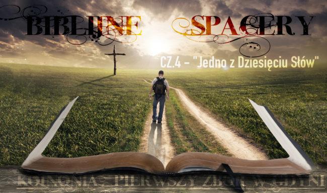 Biblijne Spacery cz.04 -