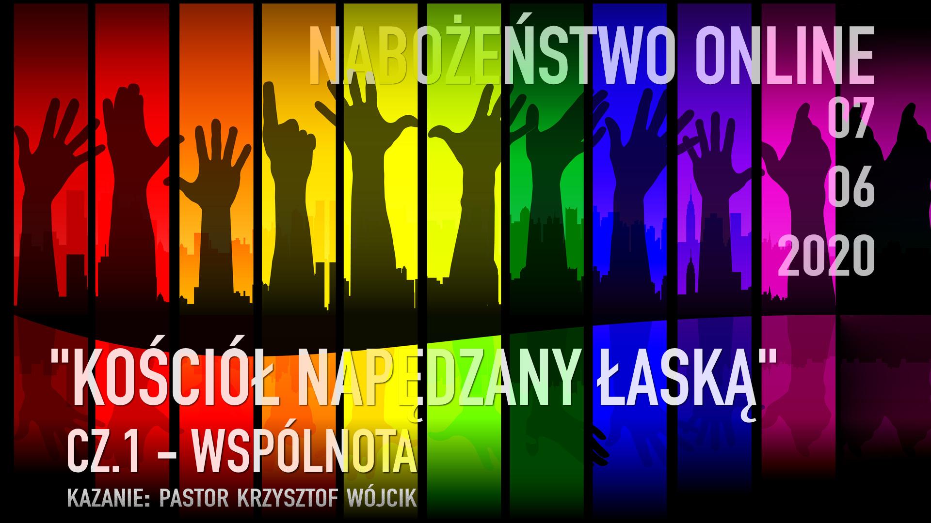 """Kościół napędzany łaską"""" - cz.1 Wspólnota"""
