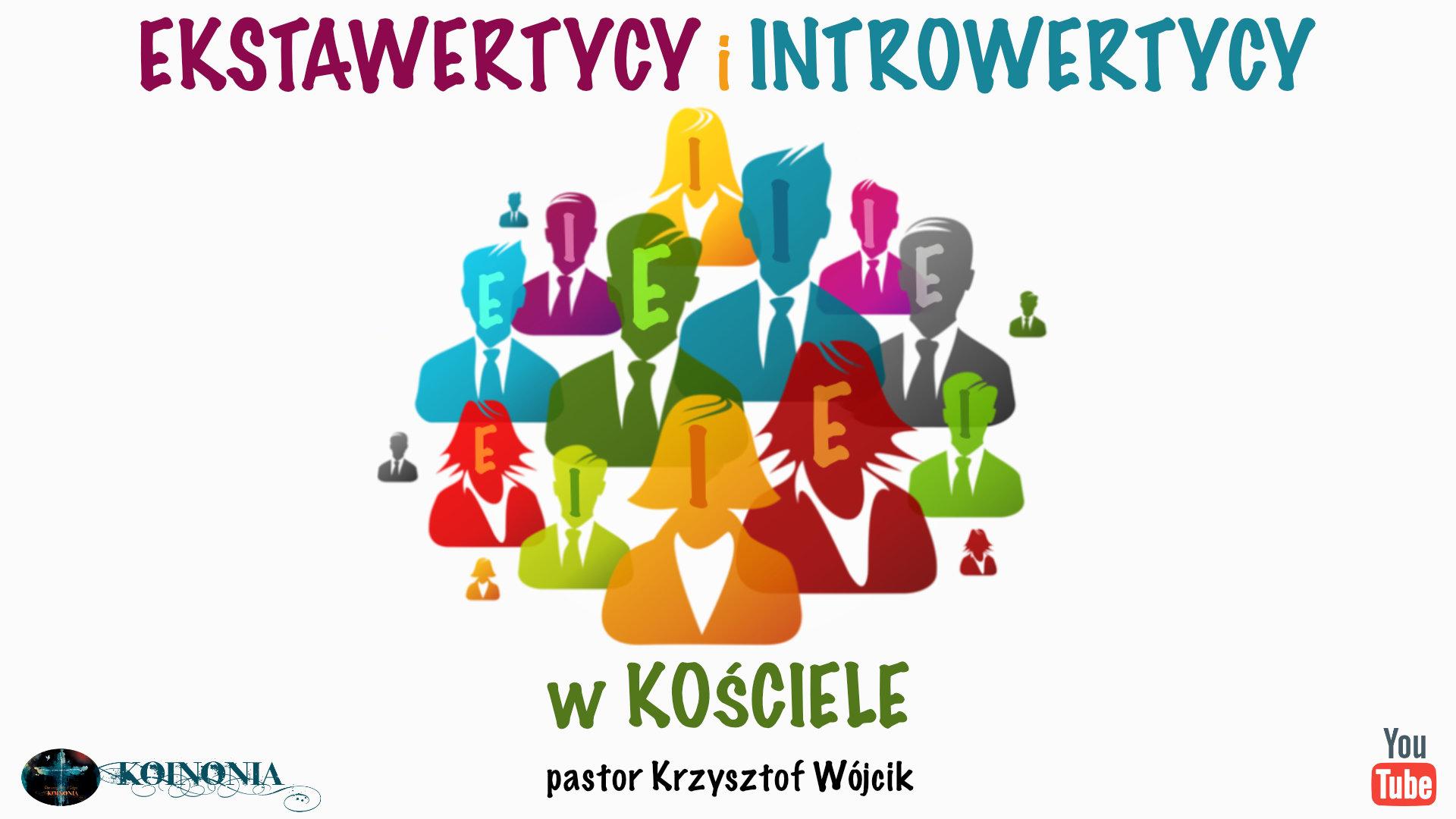 Ekstrawertycy i introwertycy w Kościele